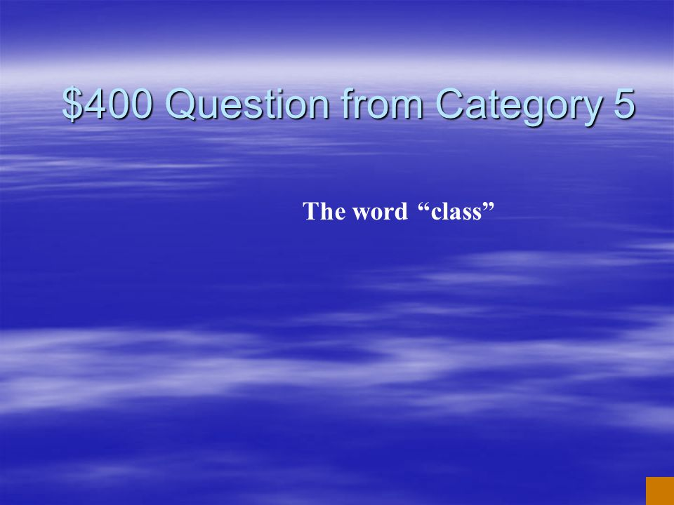 $300 Answer from Category 5 What is long e vowel sound