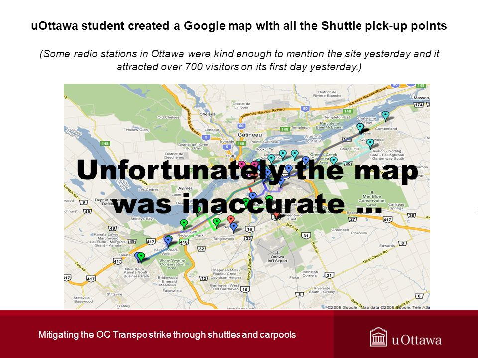 uOttawa student created a Google map with all the Shuttle pick-up points (Some radio stations in Ottawa were kind enough to mention the site yesterday