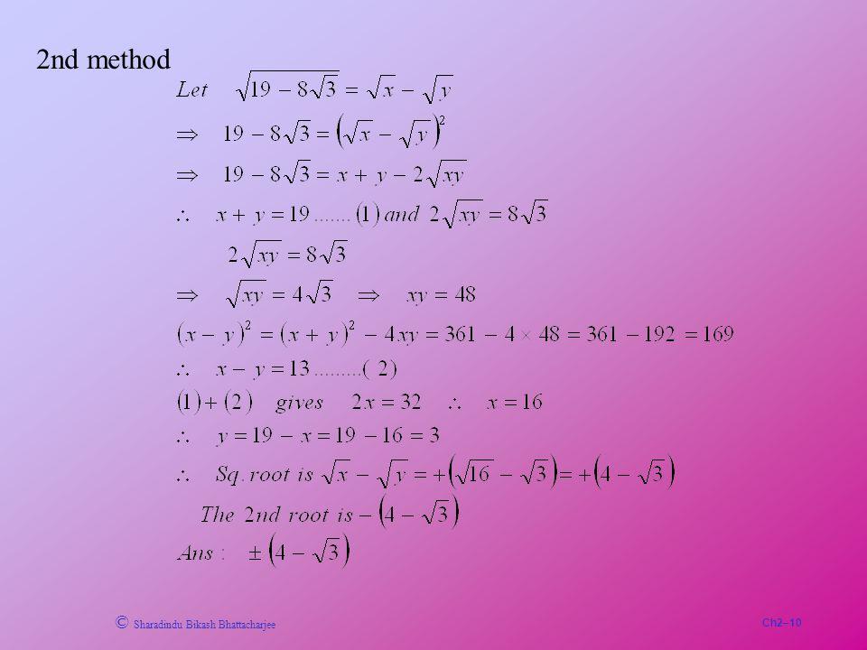 Ch2–10 © Sharadindu Bikash Bhattacharjee 2nd method
