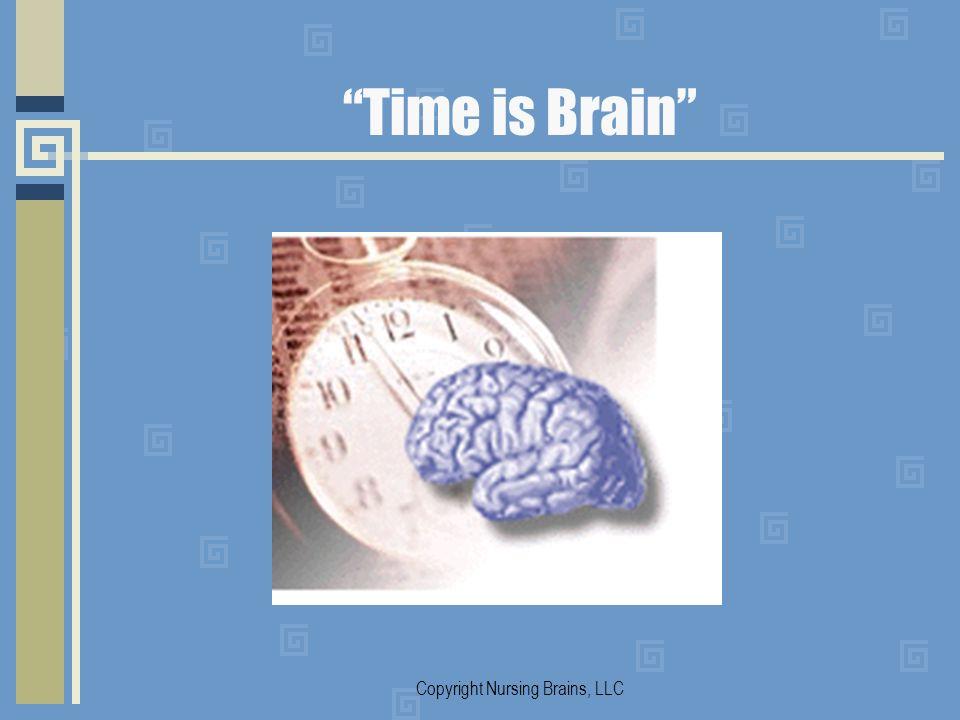 Time is Brain Copyright Nursing Brains, LLC