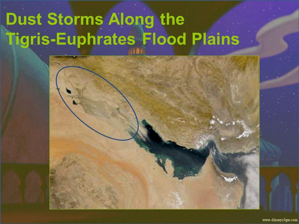 Dust Storms Along the Tigris-Euphrates Flood Plains