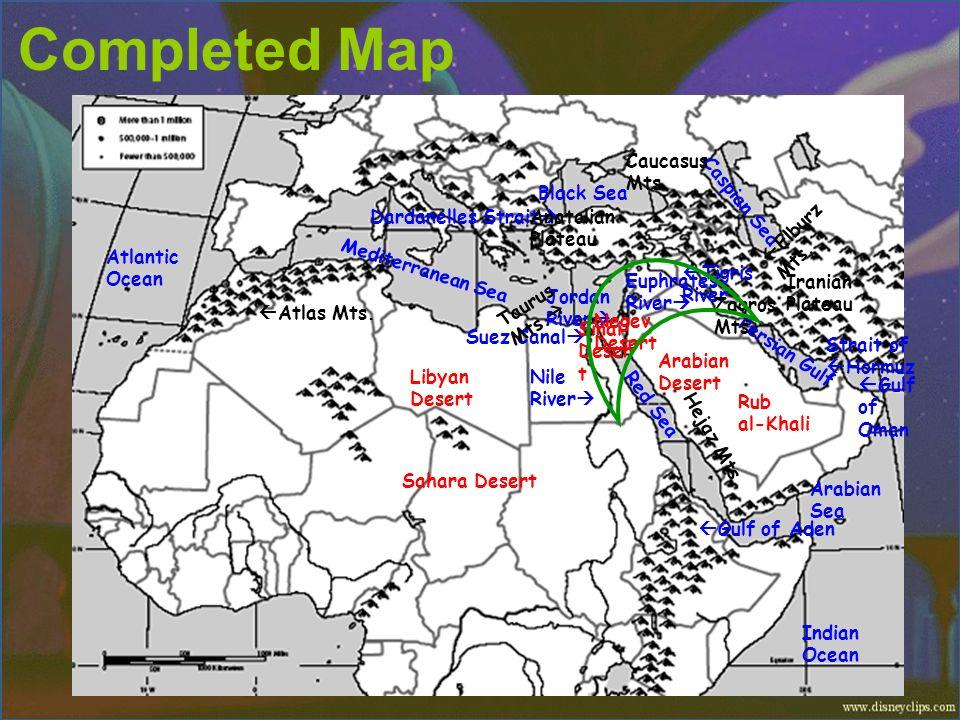Completed Map Tigris River Nile River Euphrates River Jordan River Persian Gulf Arabian Sea Mediterranean Sea Indian Ocean Red Sea Black Sea Gulf of A