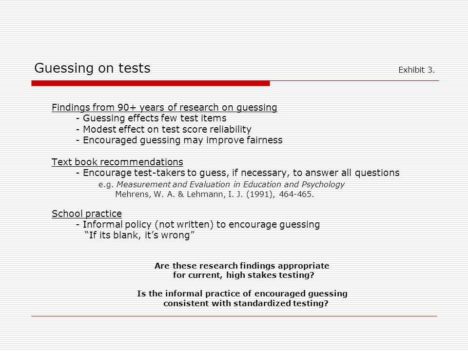 Guessing on tests Exhibit 3.