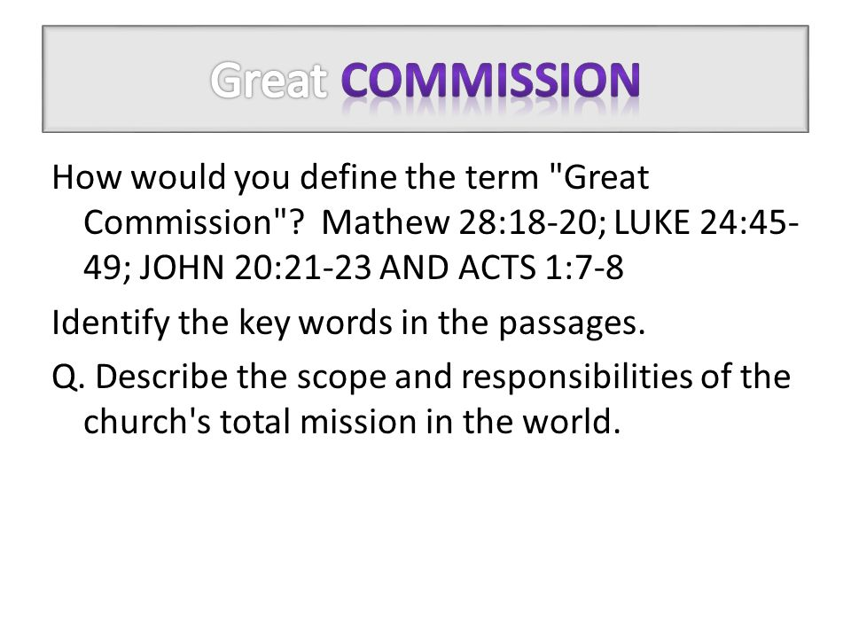 How would you define the term Great Commission .