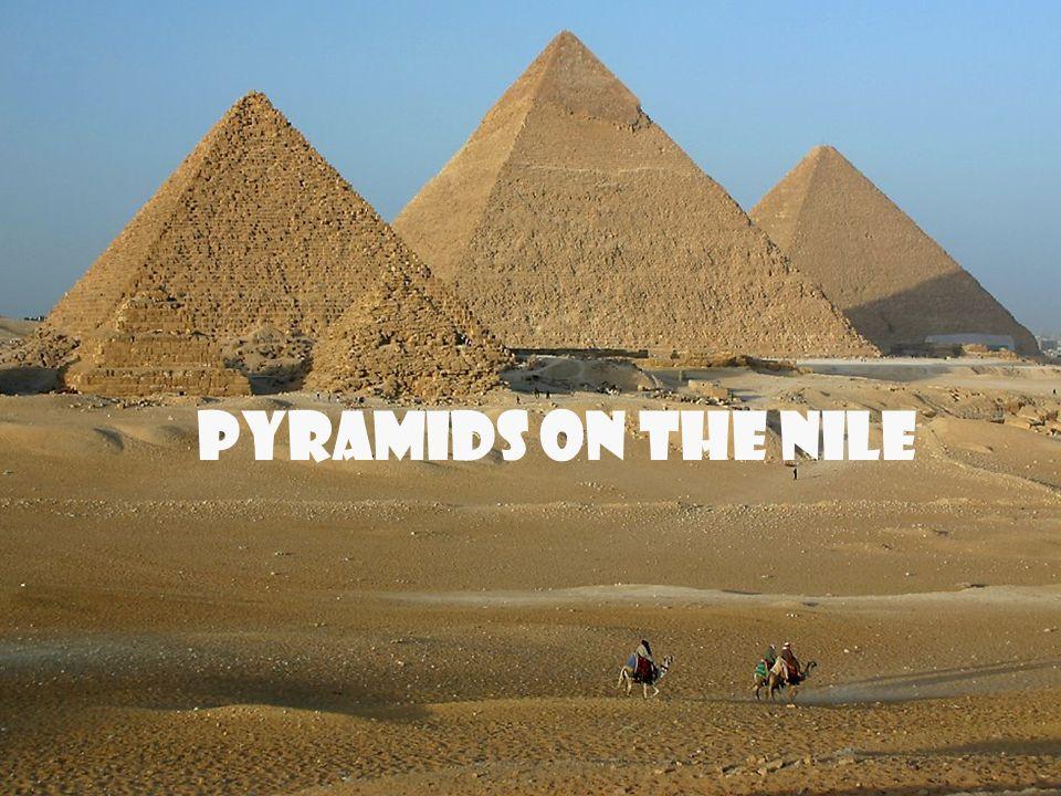 Pyramids on the Nile