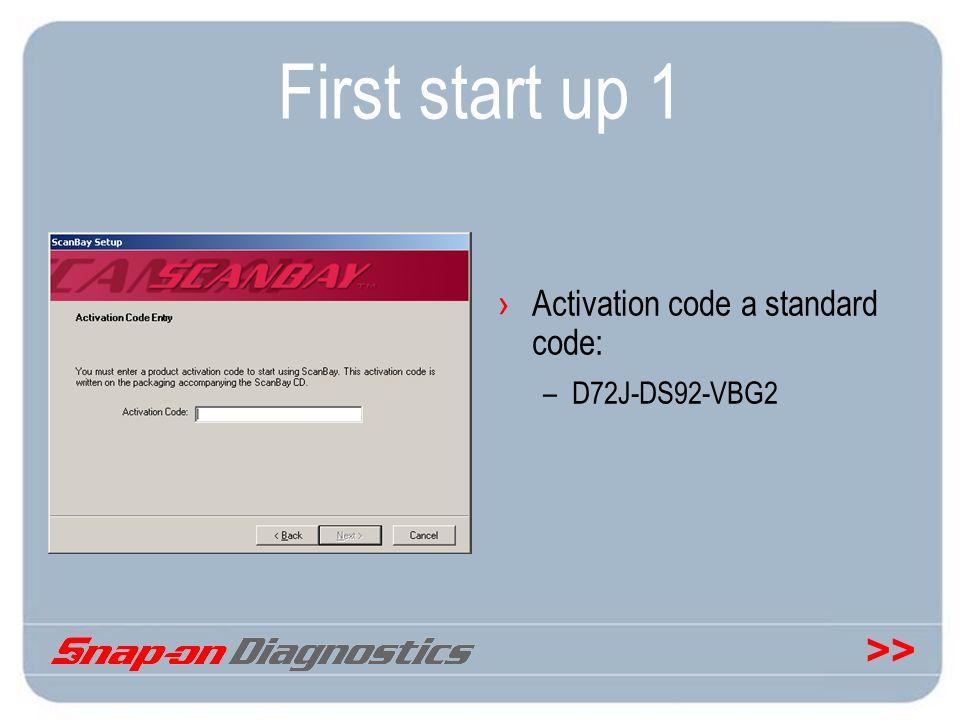 >> First start up 1 Activation code a standard code: –D72J-DS92-VBG2