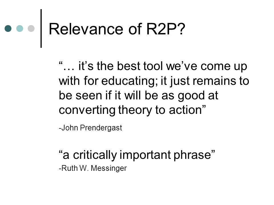 Relevance of R2P? … its the best tool weve come up with for educating; it just remains to be seen if it will be as good at converting theory to action