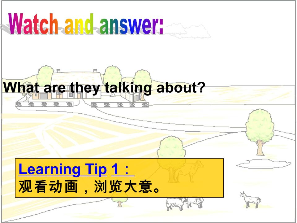 What are they talking about? Learning Tip 1