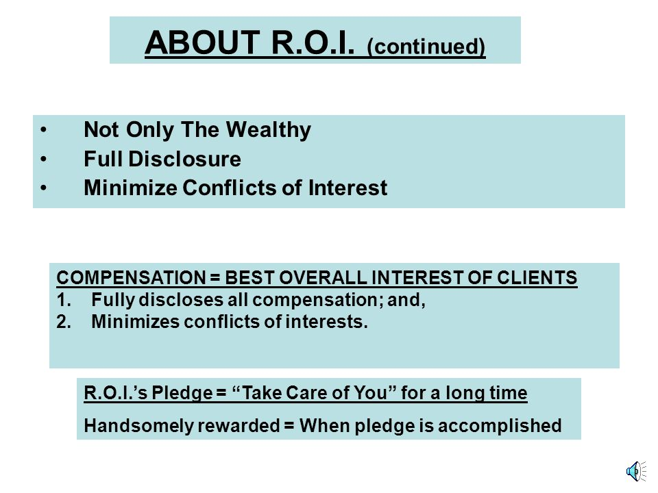TWO QUESTIONS: 1.Where has your advisor been for the previous 20 years? 2.Where is your advisor likely to be for the next 20 years? With R.O.I., the a