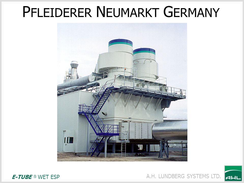 A.H. LUNDBERG SYSTEMS LTD. P FLEIDERER N EUMARKT G ERMANY E-TUBE ® WET ESP
