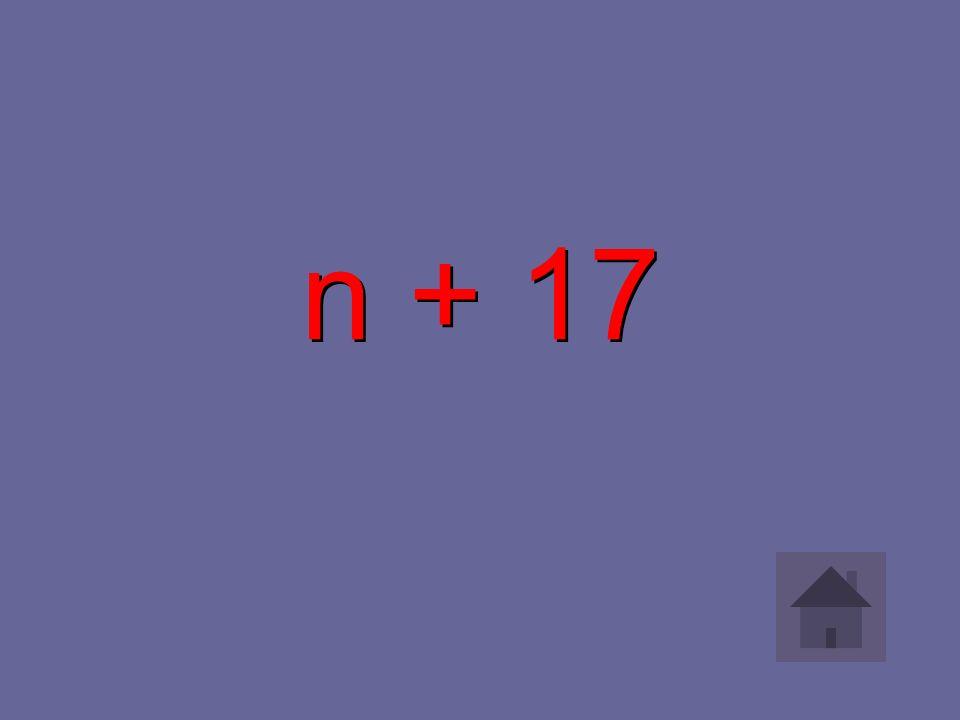 n + 17