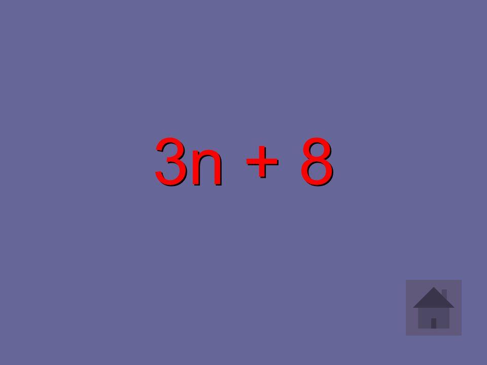 3n + 8