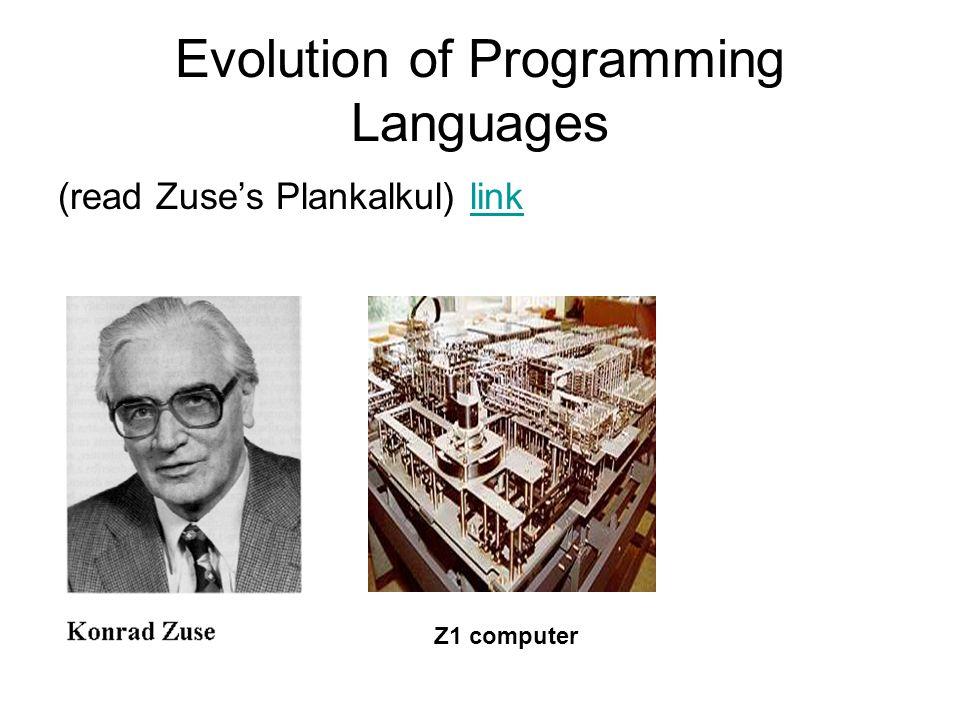 Evolution of Programming Languages (read Zuses Plankalkul) linklink Z1 computer