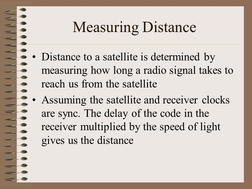 Triangulation Position is calculated from distance measurement Mathematically we need four satellites but three are sufficient by rejecting the ridicu