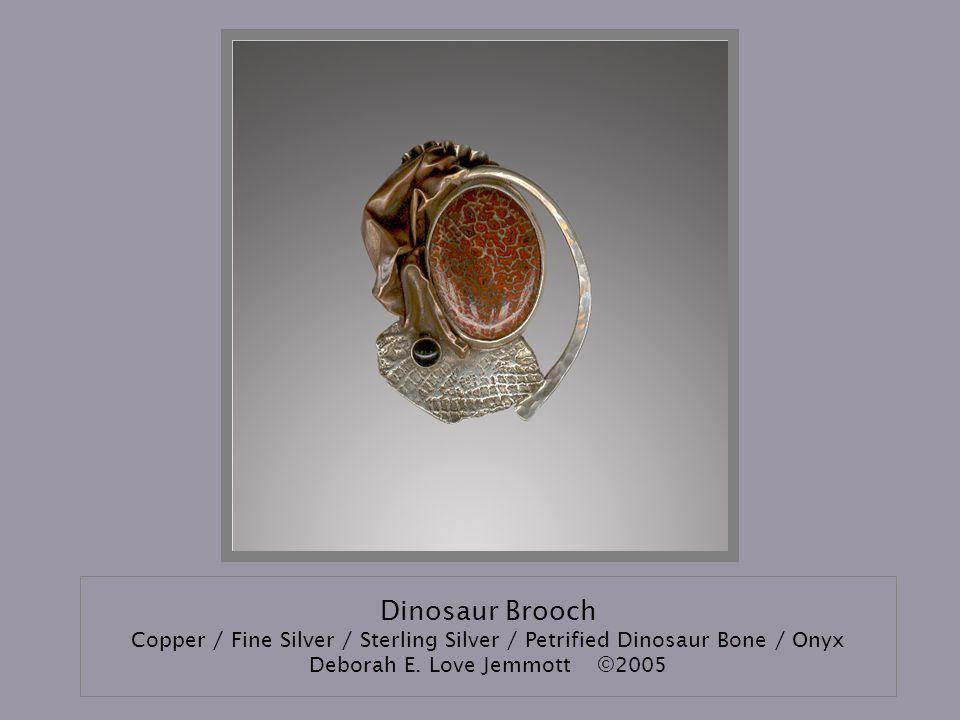 Dinosaur Brooch Copper / Fine Silver / Sterling Silver / Petrified Dinosaur Bone / Onyx Deborah E. Love Jemmott©2005