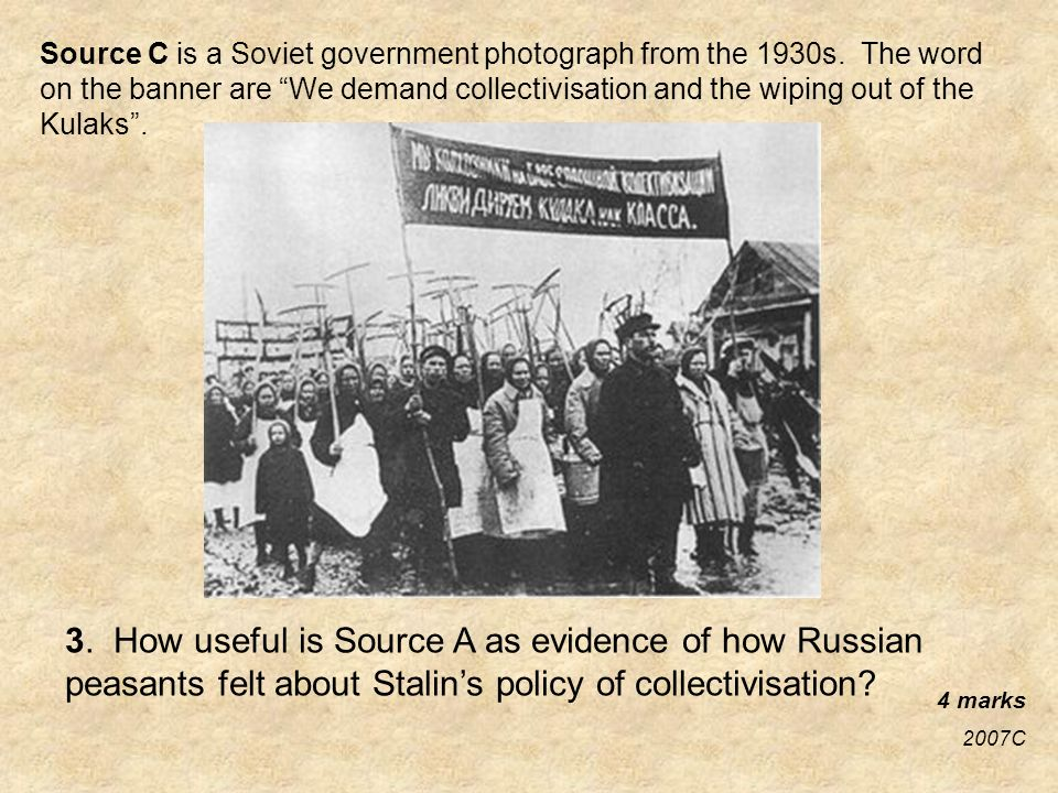 Source C is a Soviet government photograph from the 1930s.