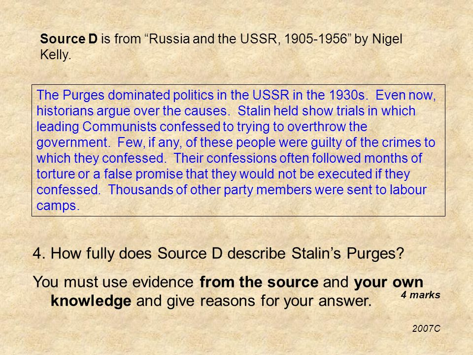 Source D is from Russia and the USSR, by Nigel Kelly.