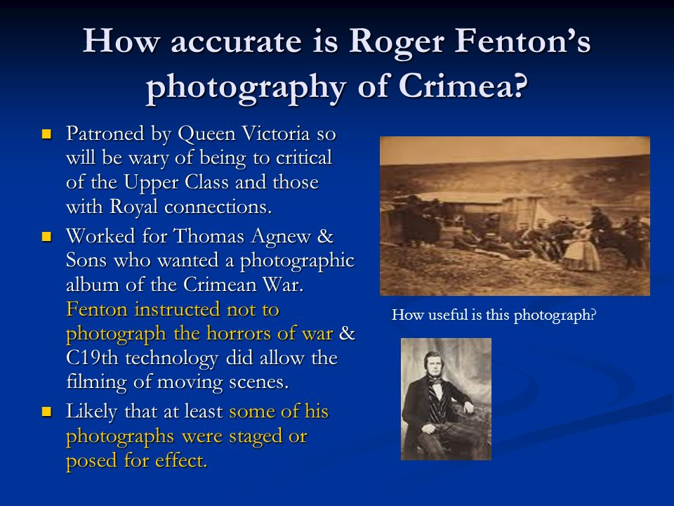 How accurate is Roger Fentons photography of Crimea.