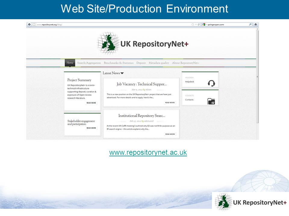 8 Web Site/Production Environment www.repositorynet.ac.uk