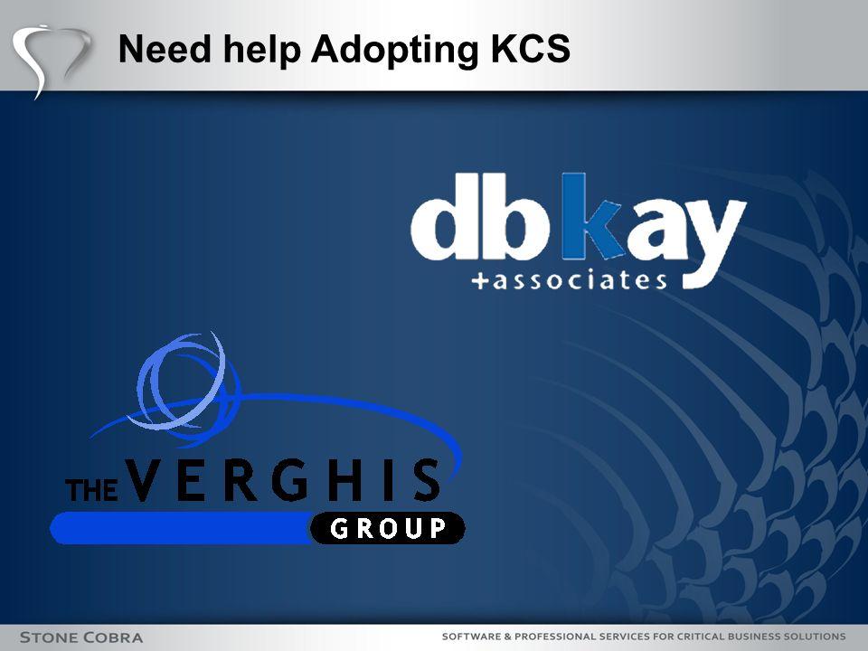 Need help Adopting KCS