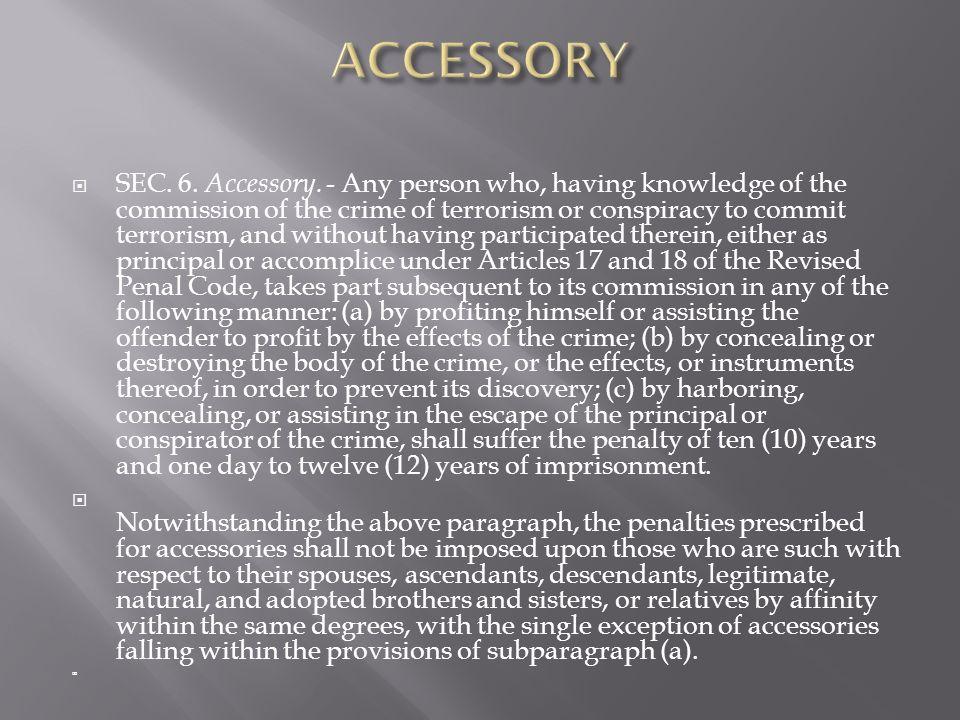 SEC. 6. Accessory.