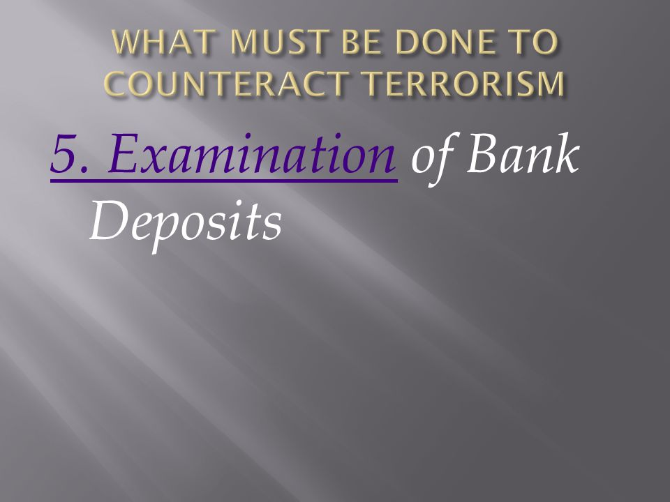 5. Examination5. Examination of Bank Deposits