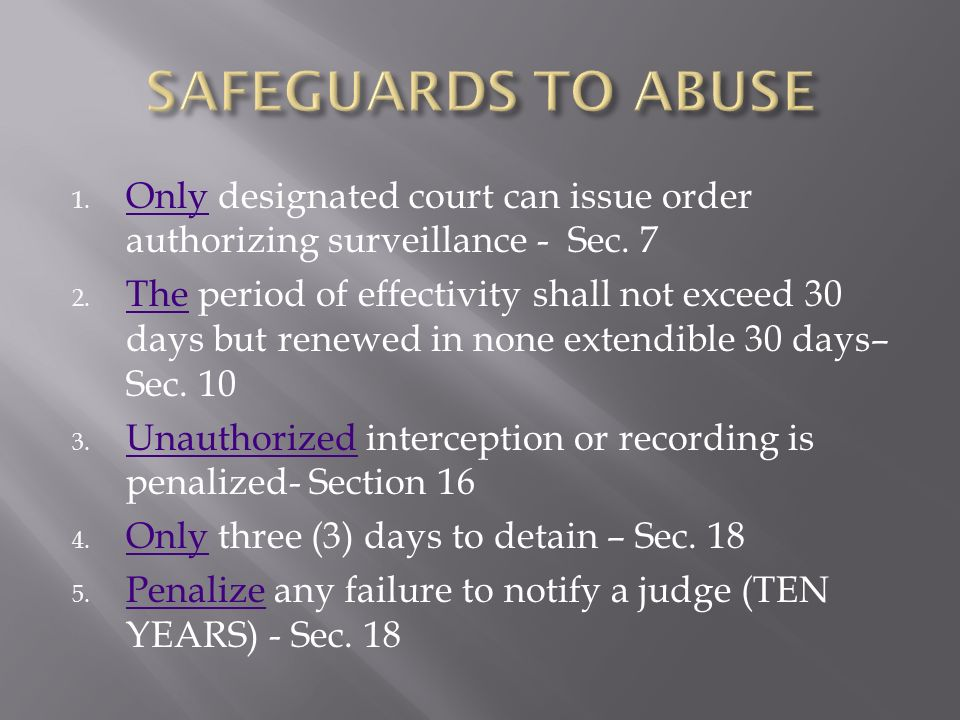 1.Only designated court can issue order authorizing surveillance - Sec.