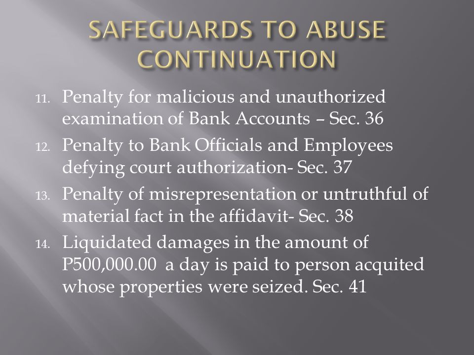 11.Penalty for malicious and unauthorized examination of Bank Accounts – Sec.