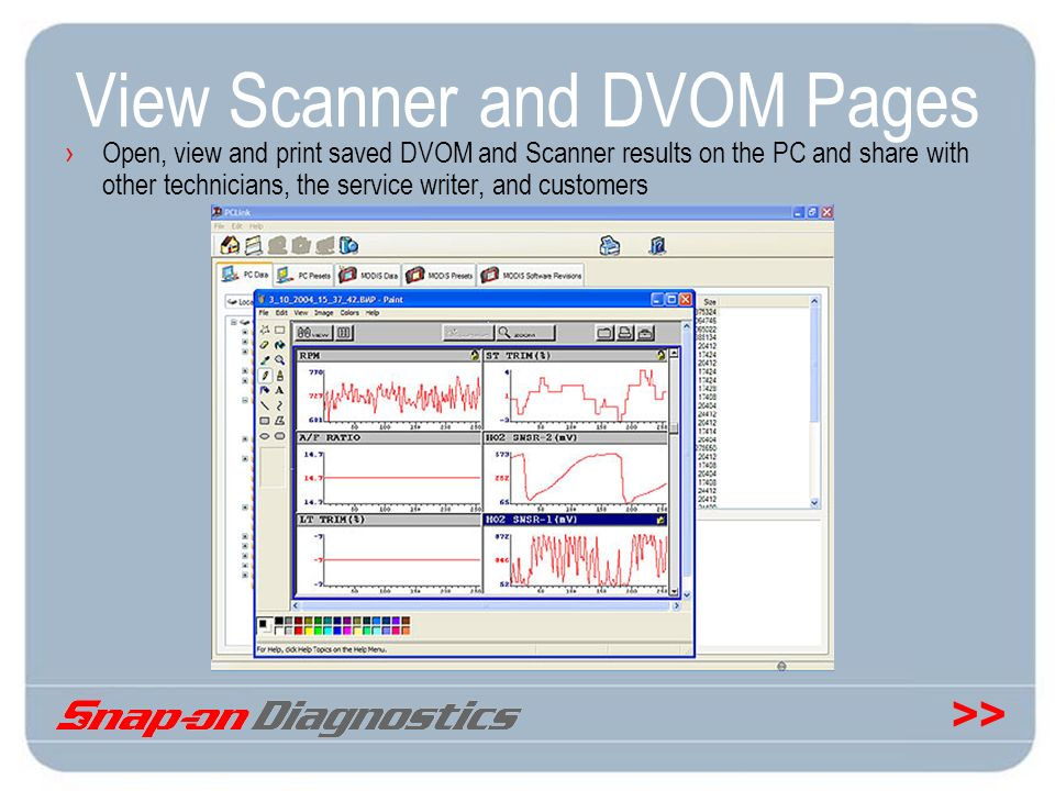 >> View Scanner and DVOM Pages Open, view and print saved DVOM and Scanner results on the PC and share with other technicians, the service writer, and