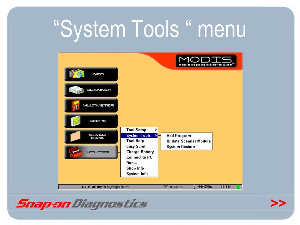 >> System Tools menu