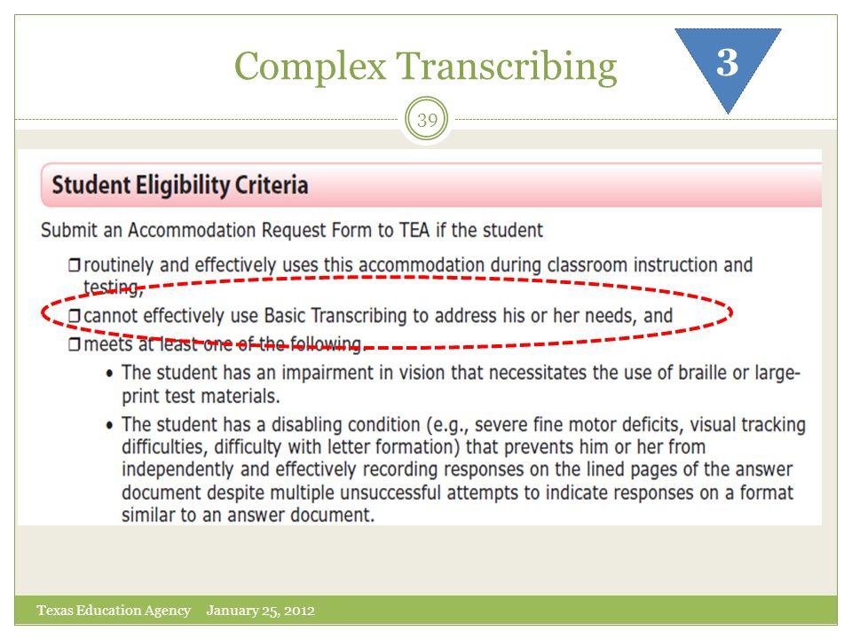 Complex Transcribing Texas Education Agency January 25, 2012 39 3
