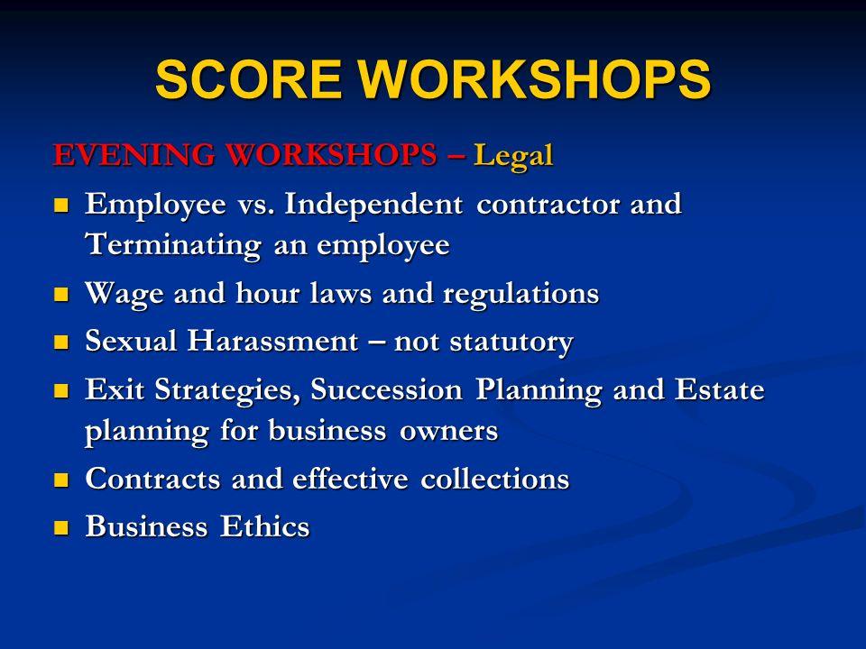 SCORE WORKSHOPS EVENING WORKSHOPS – Legal Employee vs.