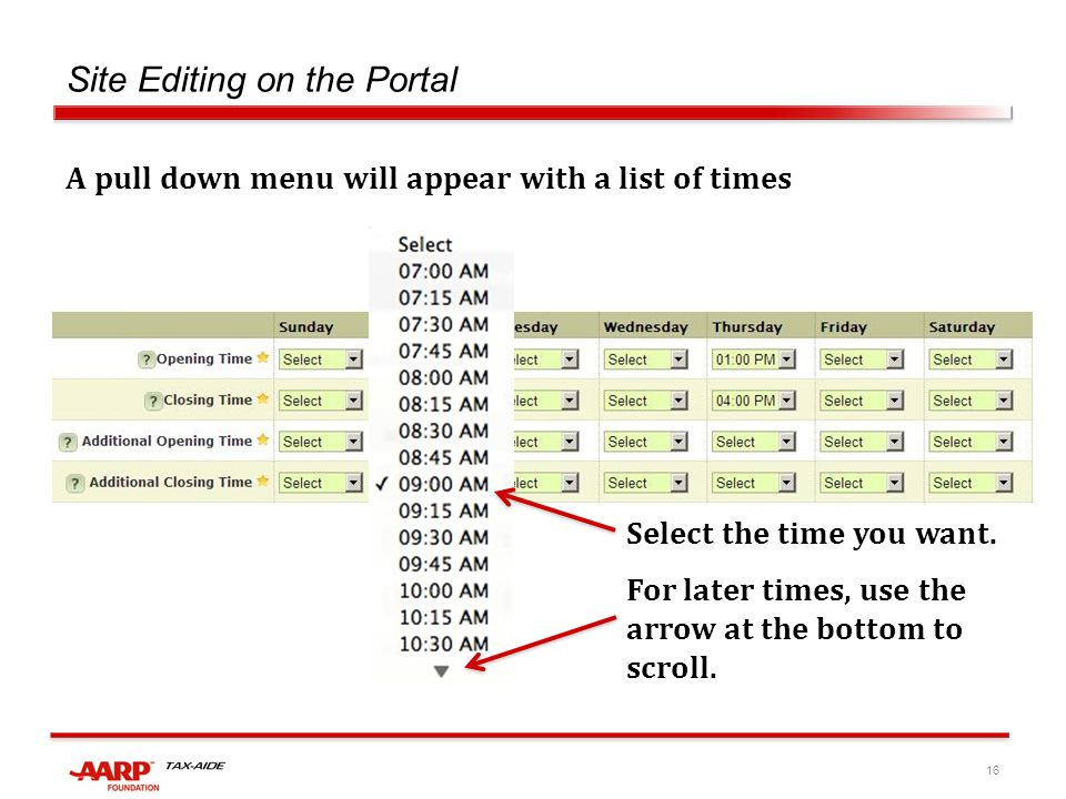 16 Site Editing on the Portal A pull down menu will appear with a list of times Select the time you want.