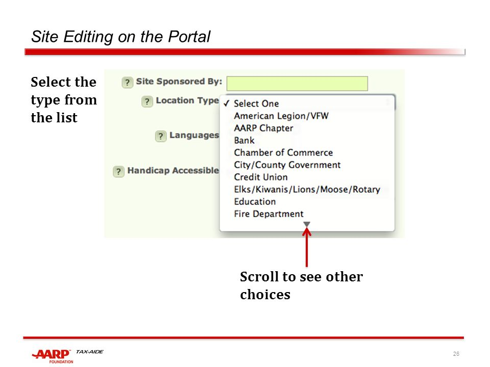 26 Site Editing on the Portal Select the type from the list Scroll to see other choices