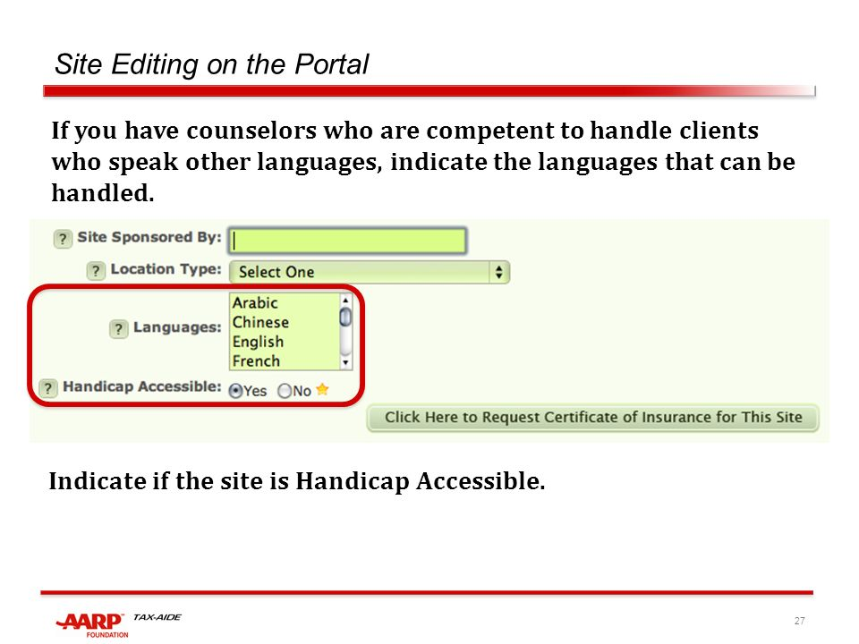 27 Site Editing on the Portal If you have counselors who are competent to handle clients who speak other languages, indicate the languages that can be handled.
