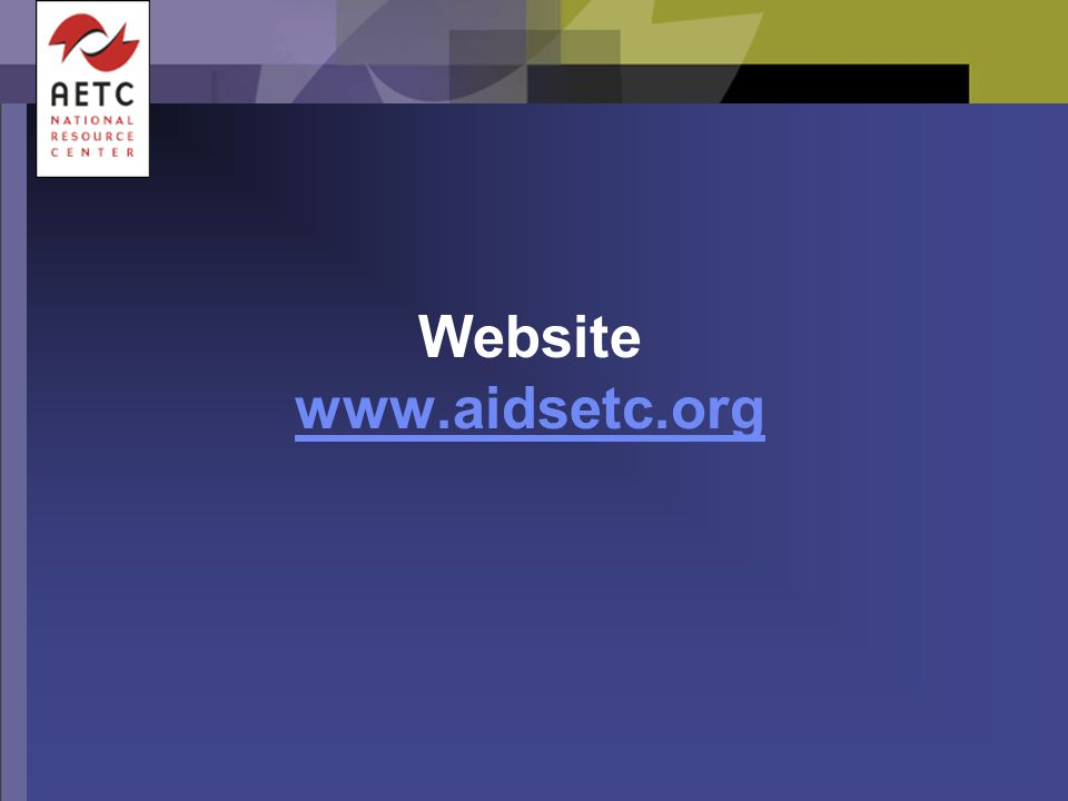Website www.aidsetc.org www.aidsetc.org