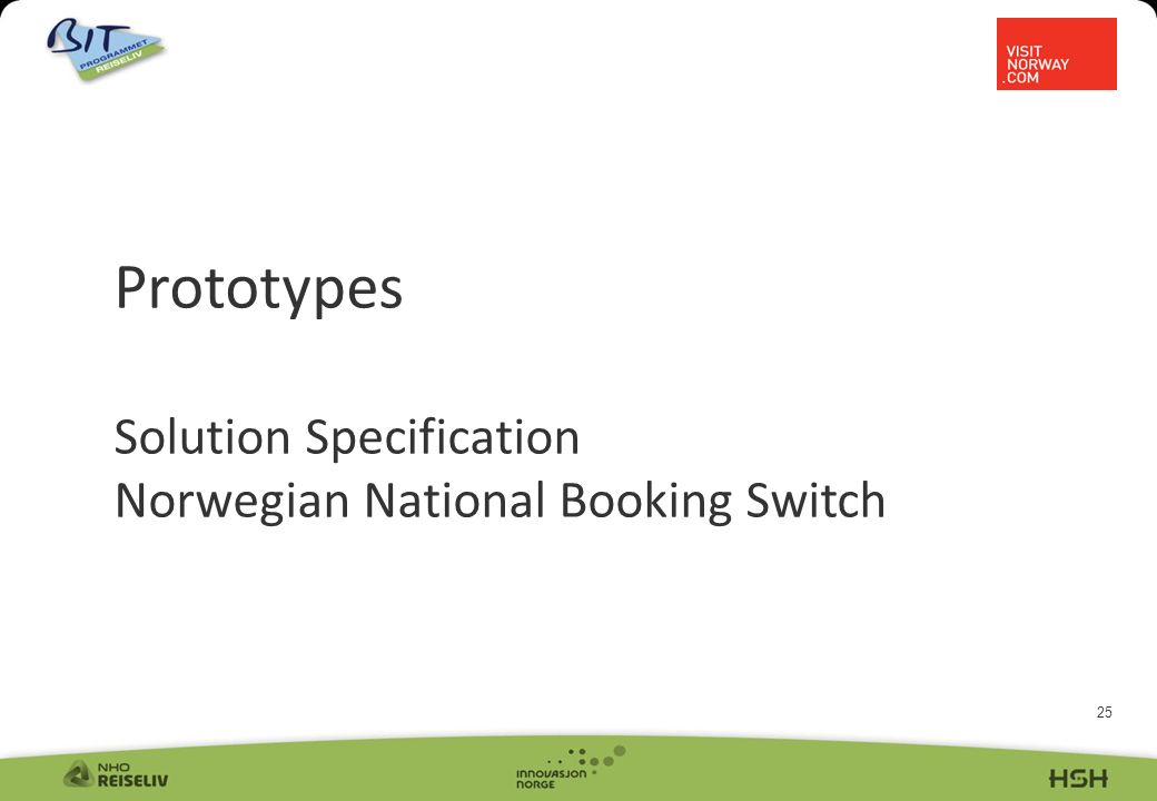 25 Prototypes Solution Specification Norwegian National Booking Switch Sola - Foto: CH/innovasjon Norge