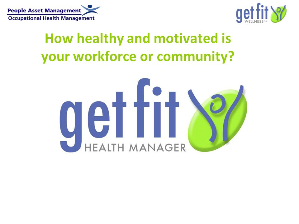 How healthy and motivated is your workforce or community