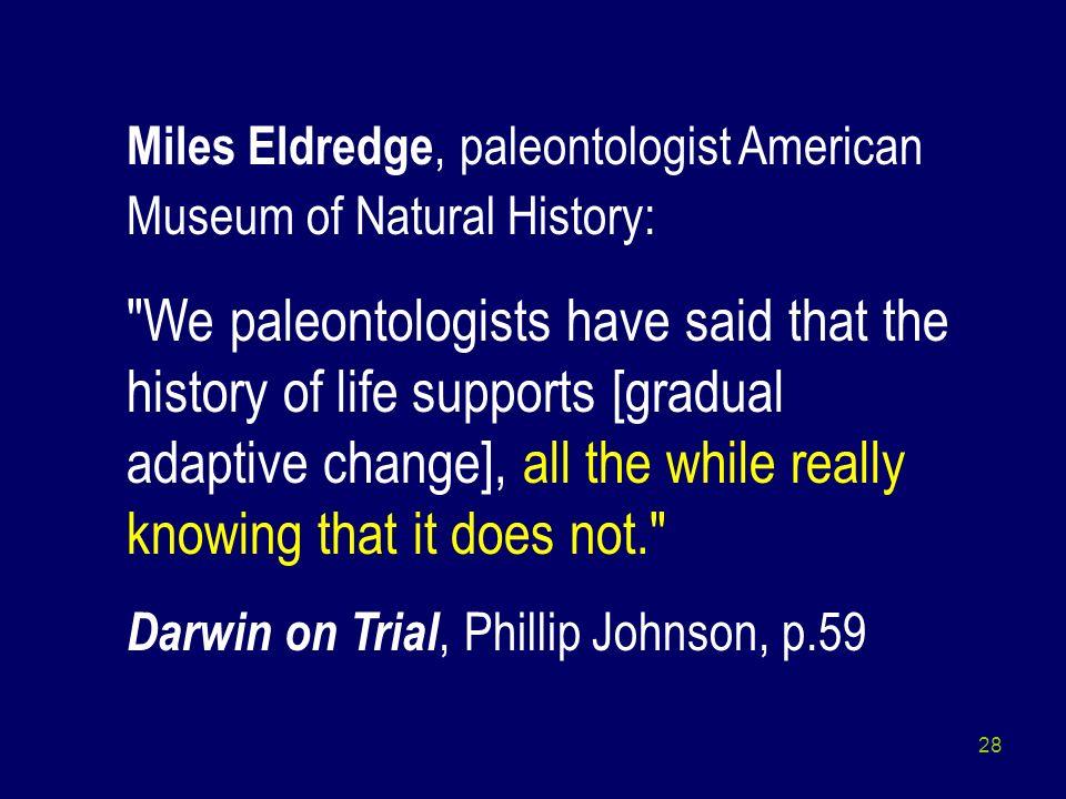 28 Miles Eldredge, paleontologist American Museum of Natural History: