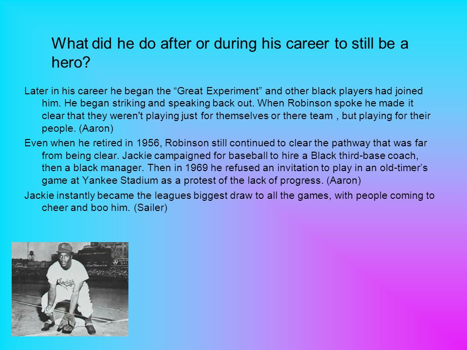 Later in his career he began the Great Experiment and other black players had joined him.