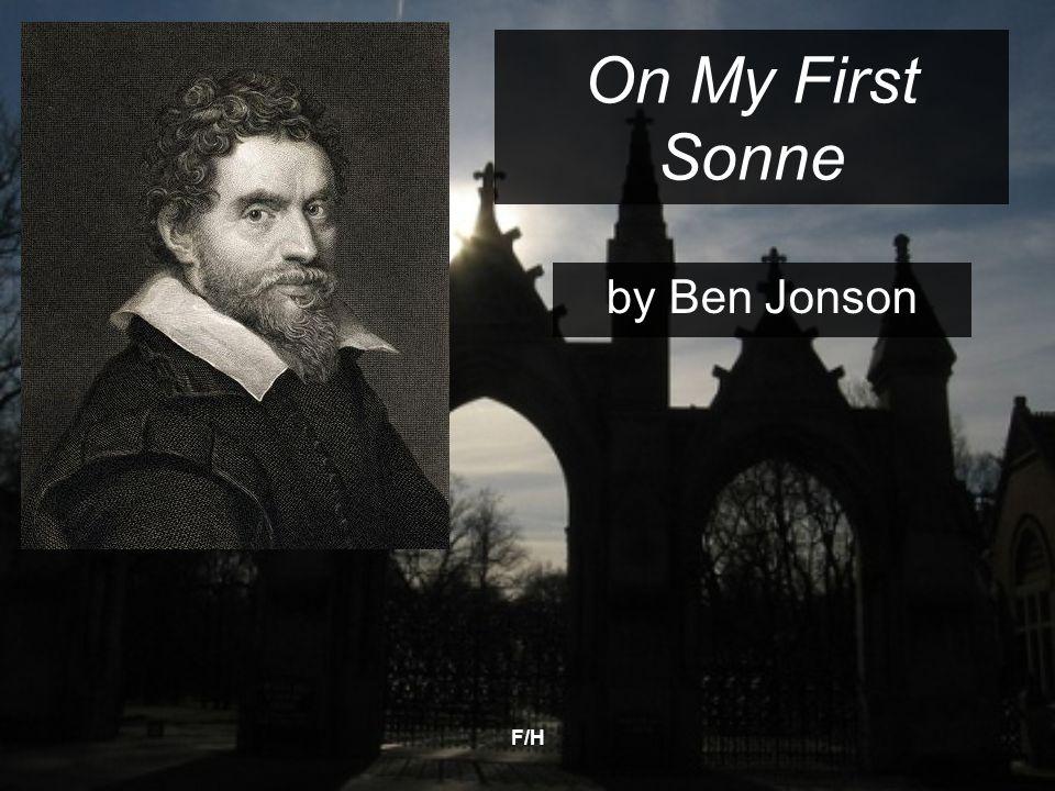 F/H On My First Sonne by Ben Jonson