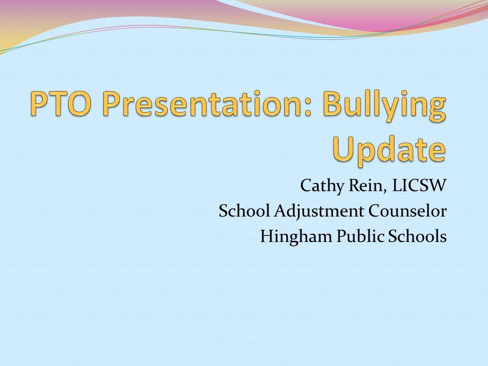 Cathy Rein, LICSW School Adjustment Counselor Hingham Public Schools