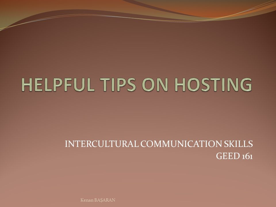 BRIEF & HELPFUL TIPS GREETINGS PUNCTUALITY GIFT-GIVING BUSINESS PROTOCOL CONVERSATIONAL TABOOS Kenan BAŞARAN