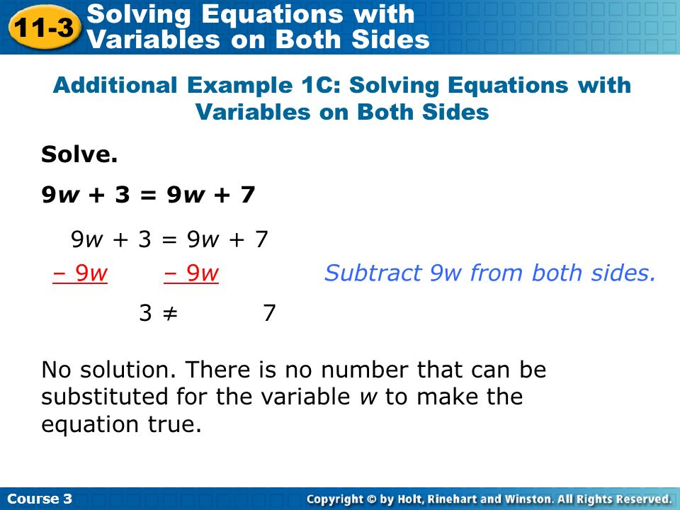 Subtract 18 from both sides.2y + 18 = – 18 2y = –36 – 18 –36 2 2y2y 2 = Divide both sides by 2.