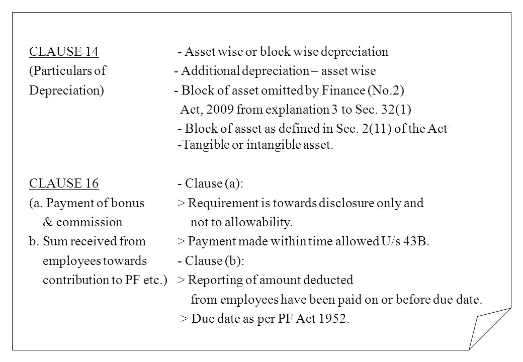 CLAUSE 14 - Asset wise or block wise depreciation (Particulars of - Additional depreciation – asset wise Depreciation) - Block of asset omitted by Fin