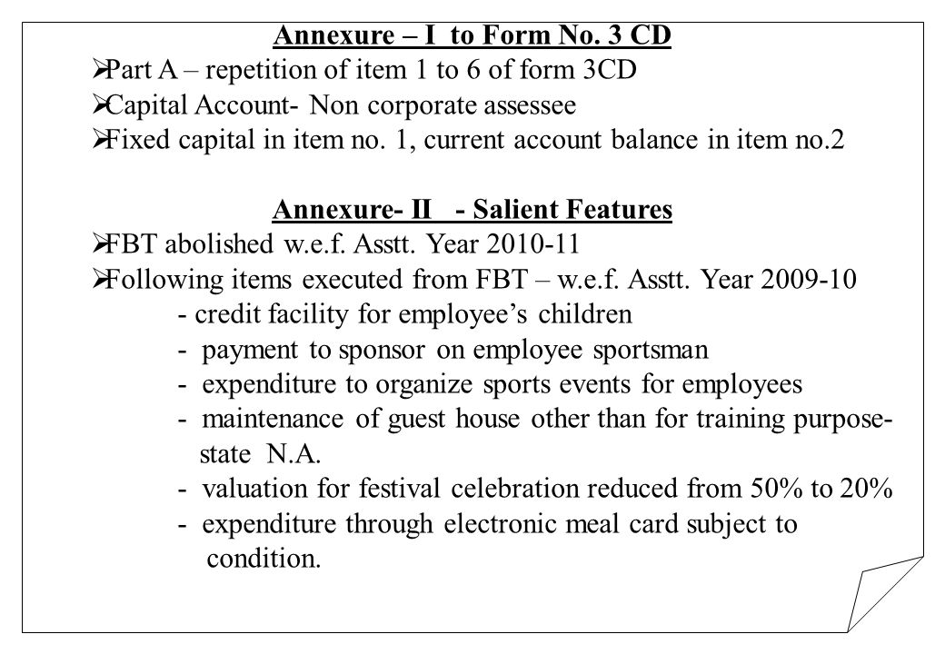 Annexure – I to Form No. 3 CD Part A – repetition of item 1 to 6 of form 3CD Capital Account- Non corporate assessee Fixed capital in item no. 1, curr
