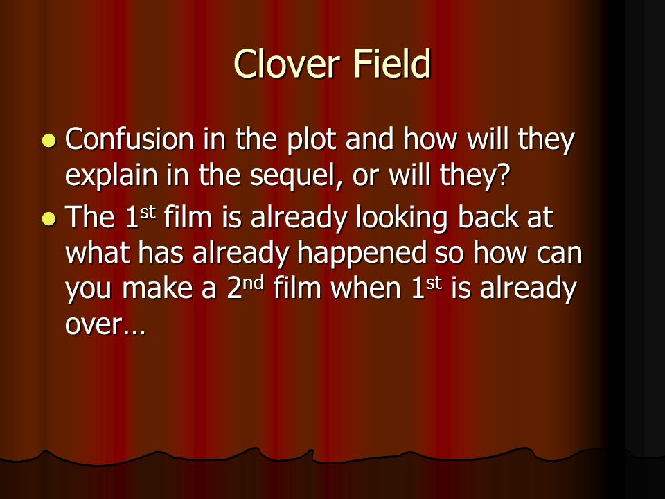 Clover Field Confusion in the plot and how will they explain in the sequel, or will they.