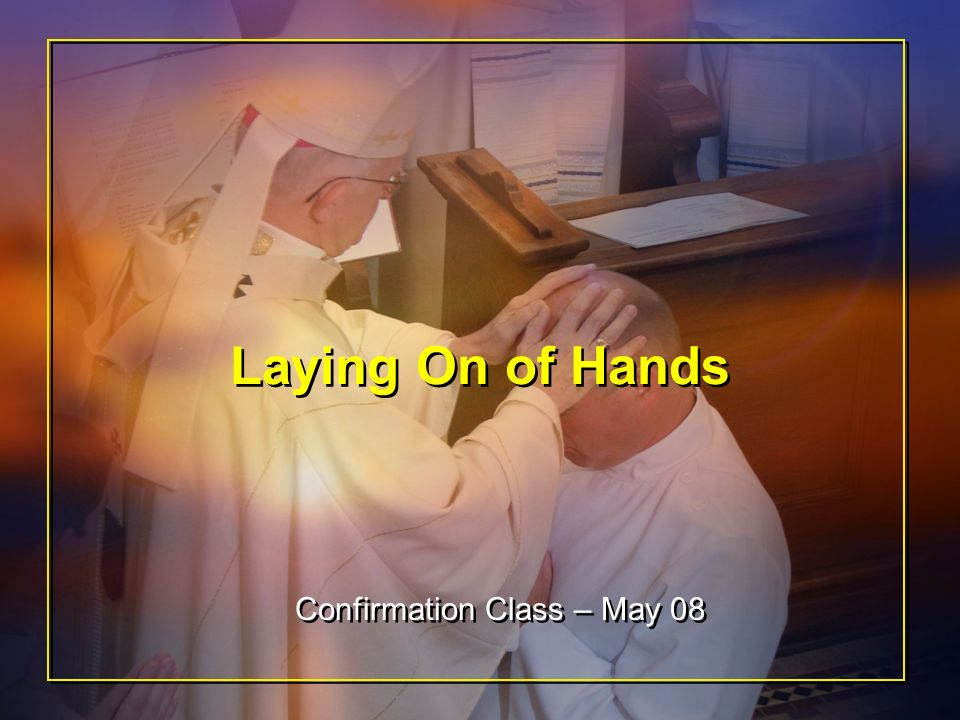 Old Testament Laying on of hands was used to convey a transfer of power with a commissioning for a specific office or mission And the Lord replied to Moses, Take Joshua, son of Nun, a man of spirit, and lay your hand upon him.
