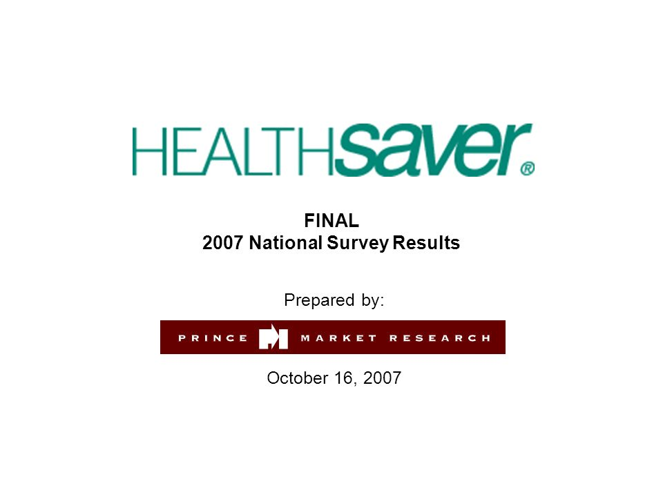 FINAL 2007 National Survey Results Prepared by: October 16, 2007