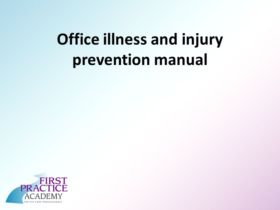 Office illness and injury prevention manual